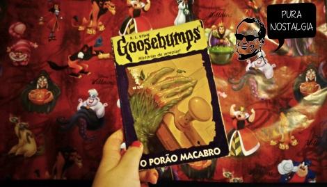 15.07.27 - Alguns Pontos sobre Goosebumps - O Porão Macabro